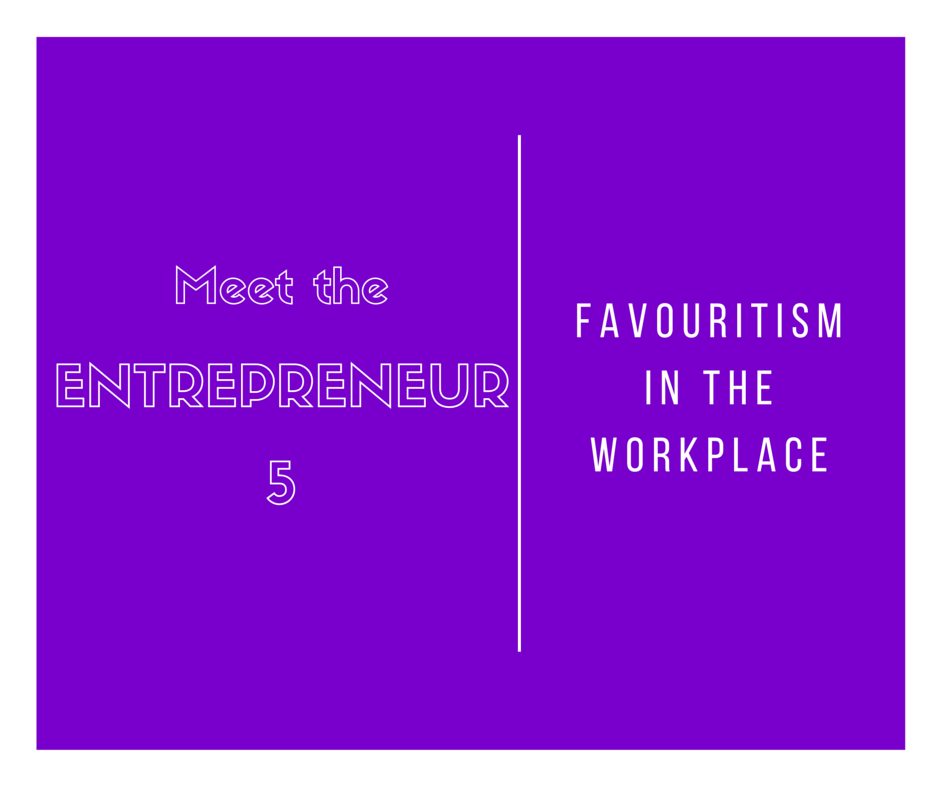 Entrepreneurs and favouritism in small businesses