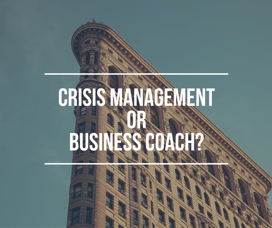 Business Coach Vs Crisis Management